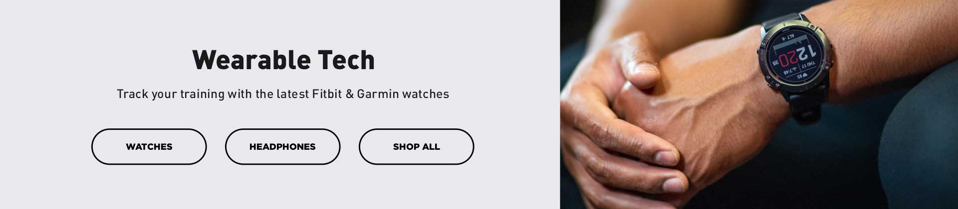 Shop Garmin and Fitbit Watches